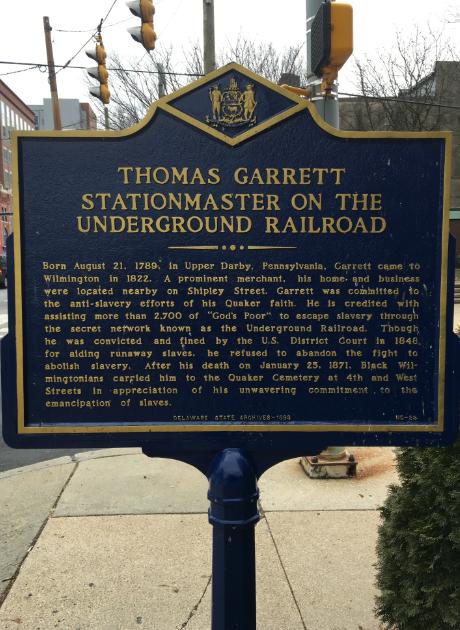 Historical marker for Thomas Garrett, Underground Railroad Stationmaster