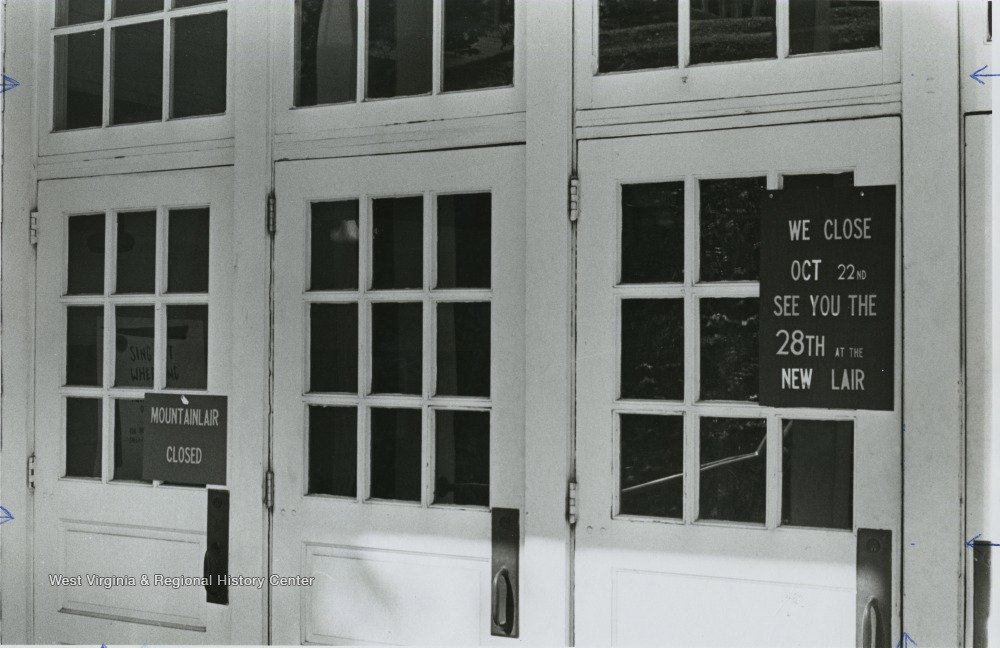 "Sign on the Old Mountainlair announcing its closing in 1967: ""We close Oct 22nd. See you the 28th at the New Lair."" Photo courtesy of West Virginia and Regional History Center."