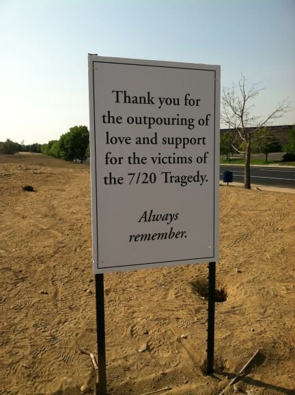 A sign outside Century 16 movie theater in the days following the shooting.