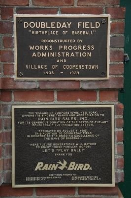 The Doubleday Field Marker, located on the front of the grandstand, commemorating the construction of the field as a product of the Works Progress Administration and the Village of Cooperstown in 1938 and 1939