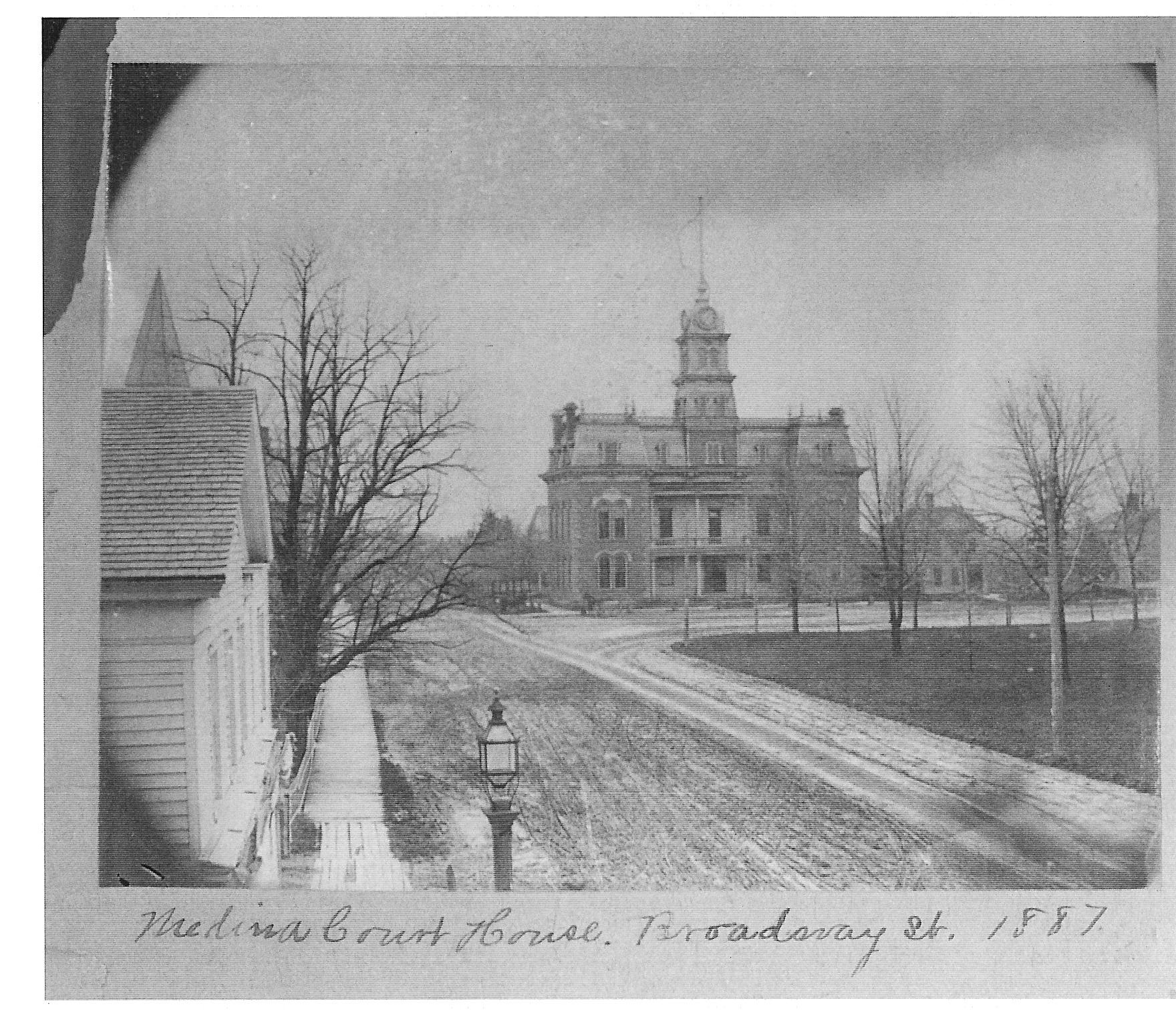 1887 Medina Courthouse - Photo courtesy of Medina Historian, Roger Smalley