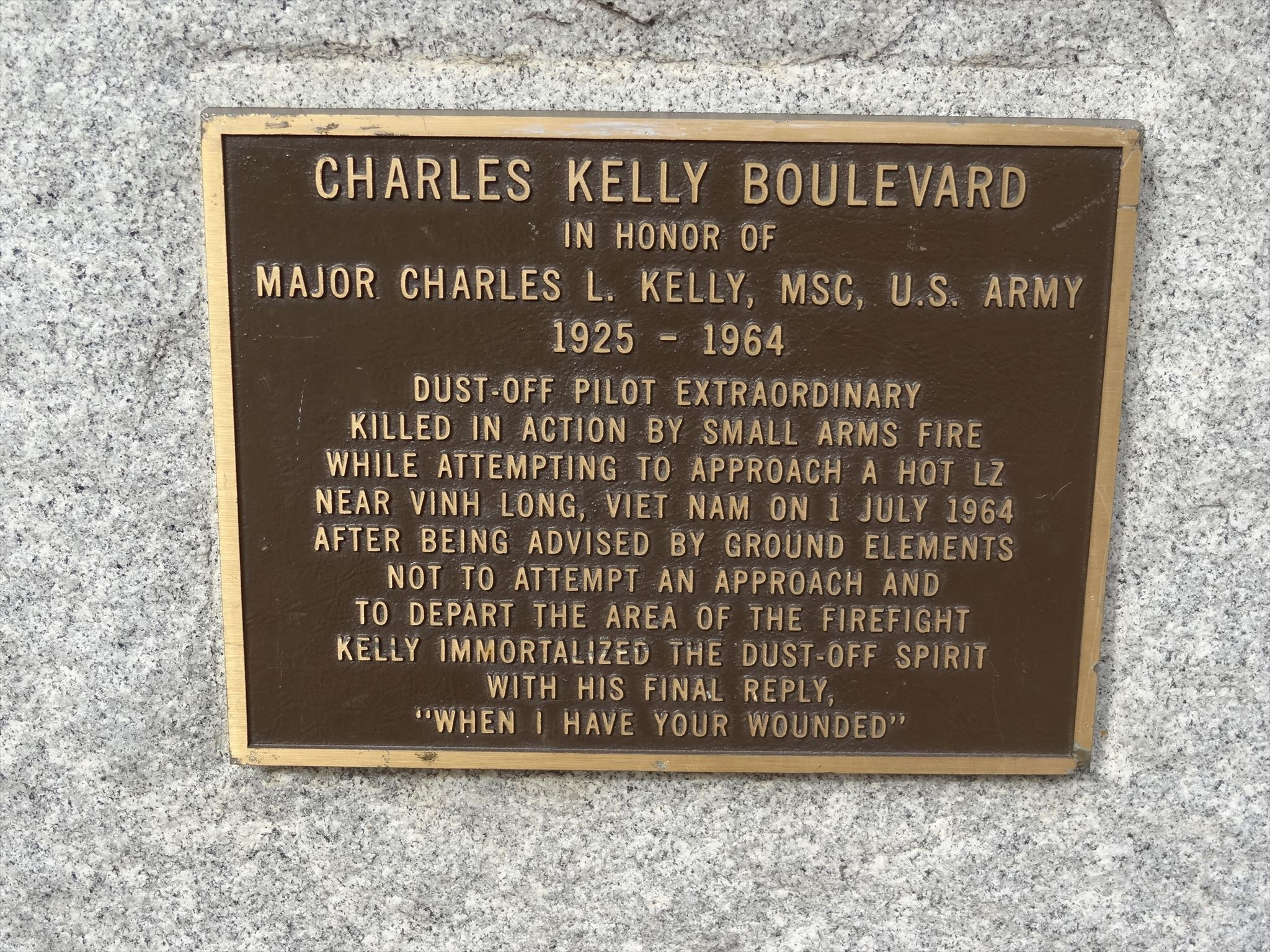 This is the monument placed in honor of Major Charles L Kelly. His last words are inscribed on the monument.