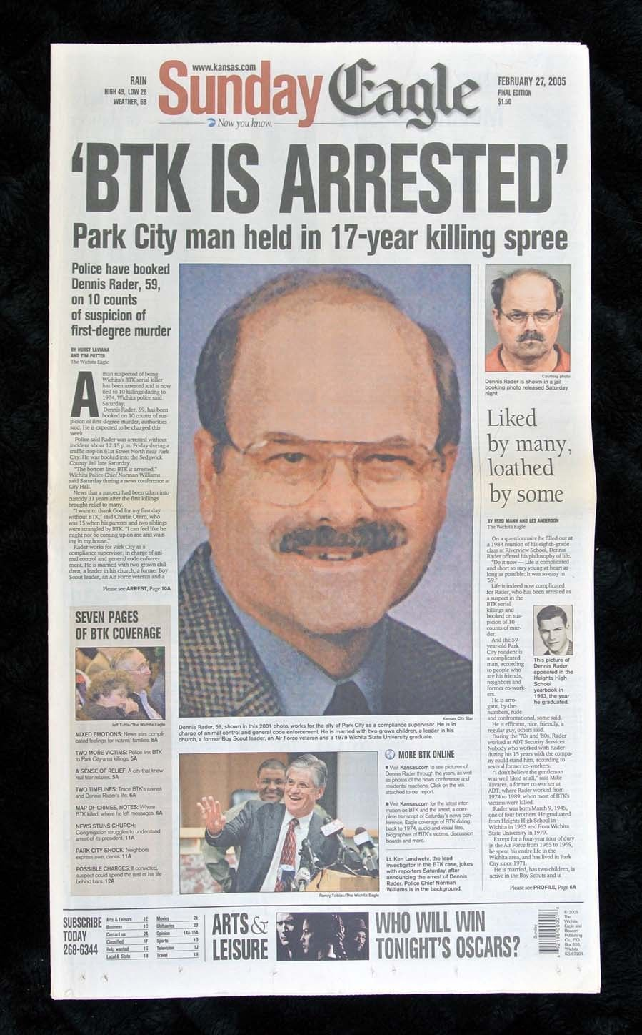 The arrest of BTK is featured on the cover of a local newspaper. His arrest was a huge relief to Wichita, Kansas, the city he terrorized the city for over 30 years.
