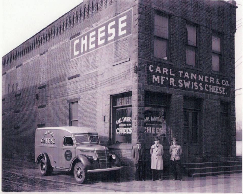 Carl Tanner and later Bud Twyman were manufacturers of Swiss cheese