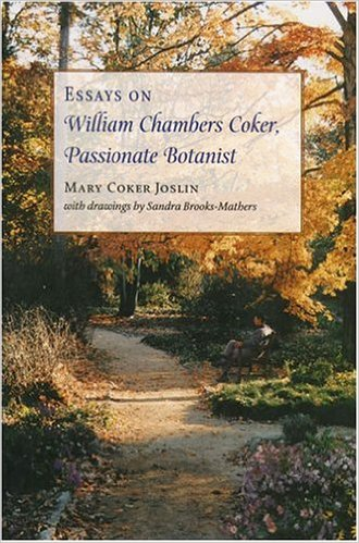 Learn more about William Chambers Coker with this collection of essays and other resources linked below