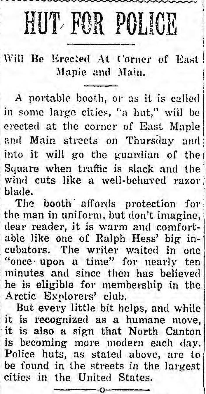"The Sun, North Canton's former newspaper, announces the construction of a ""police hut"" on the Square."