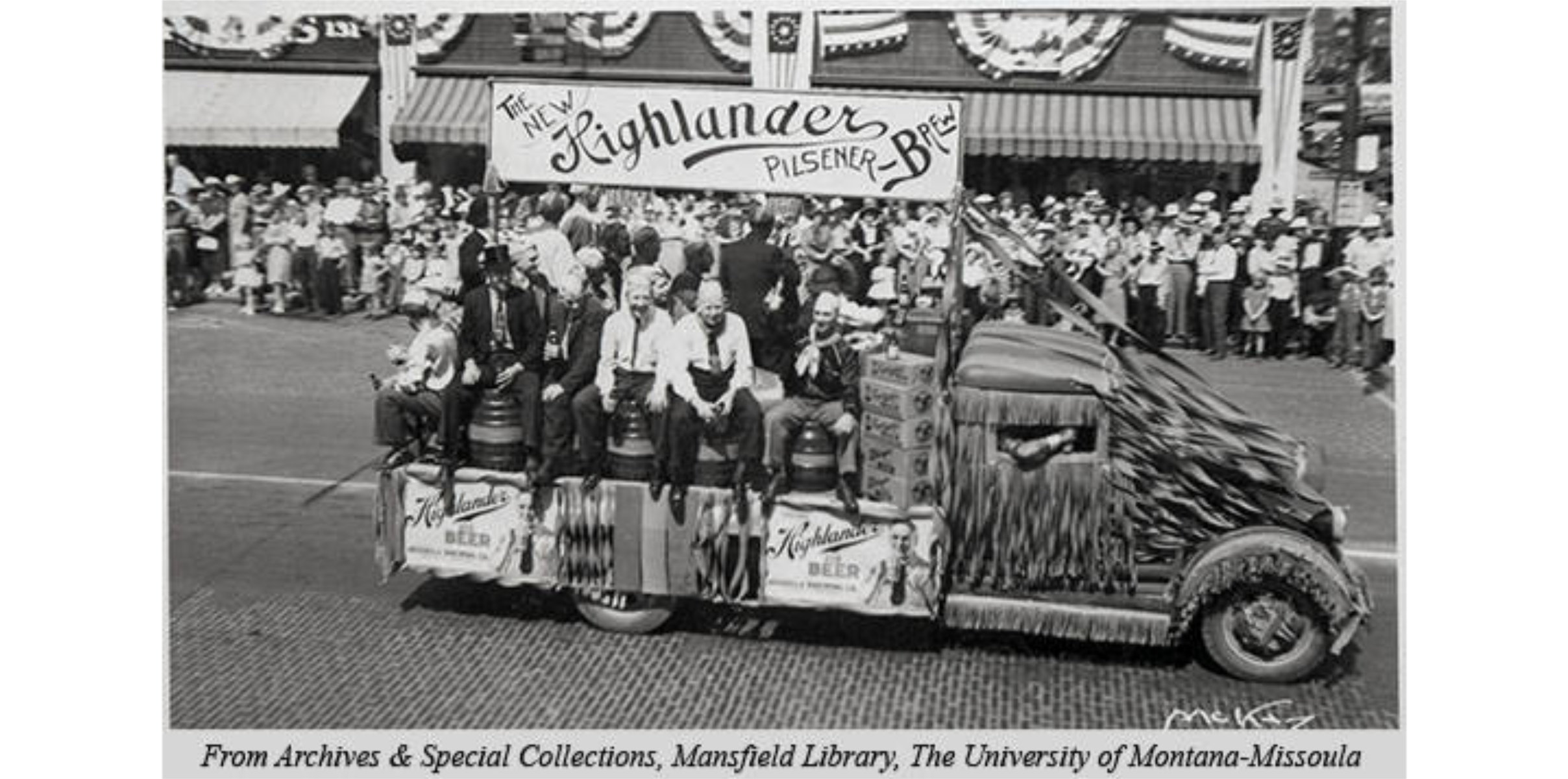 Highlander Beer parade float circa 1939 - by this point, the company was called the Missoula Brewing Company