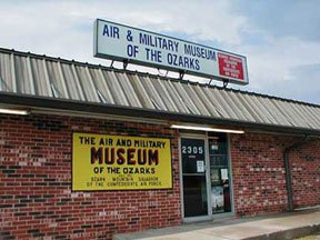 The Air & Military Museum of the Ozarks houses numerous military aircraft, vehicles, and militaria.