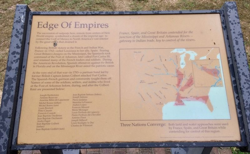 "Edge of Empires historical marker at Arkansas Post begins: ""The succession of outposts here, remote from centers of New World empire, symbolized a dream of the imperial age: to connect the Gulf of Mexico to North America's vast interior by the great rivers that drained it."""