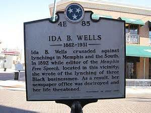 This historical marker is near the location of Wells' office that was destroyed by a mob in 1892.
