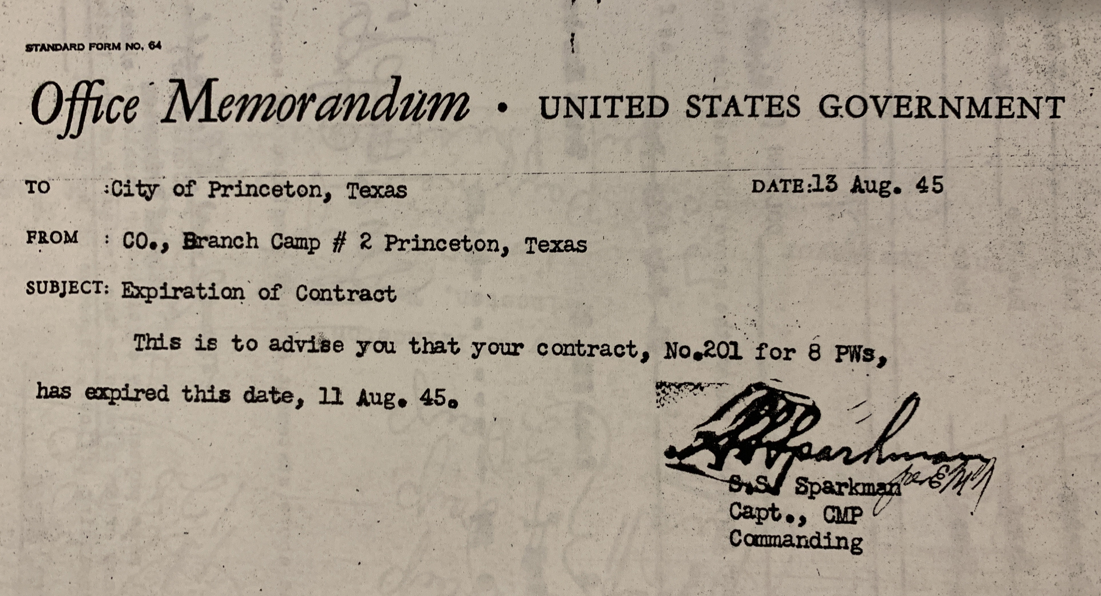 This document shows the U.S. government was under contract to house a prisoner of war camp in Princeton, TX, which was designated as Branch Camp #2. The contract expired in August, 1945.