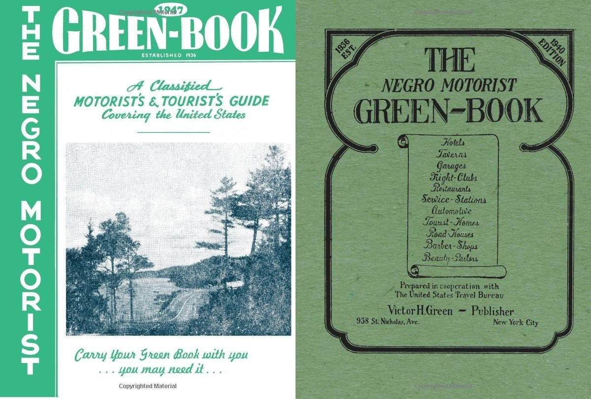 The Negro Motorist Green Book Travelers Guide.