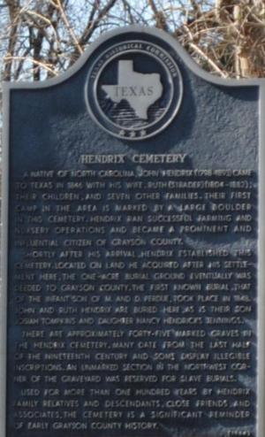 Hendrix Cemetery is one of the earliest traces of American civilization in Grayson County.  The cemetery is formally marked by the Texas Historical Commission.