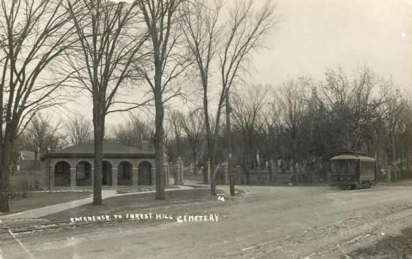 """Forest Hill Cemetery."" c. 1911. Wisconsin Historical Society Image 3497. 