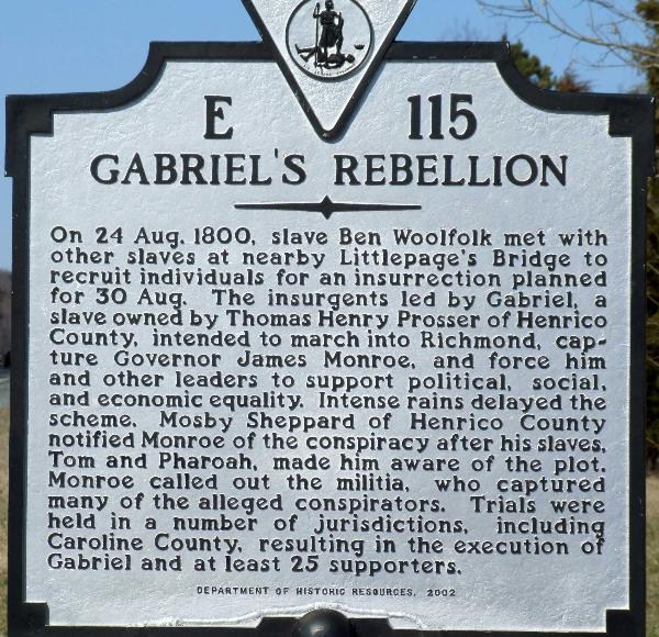 The Virginia State Marker on Route 301 of Gabriel's Rebellion.