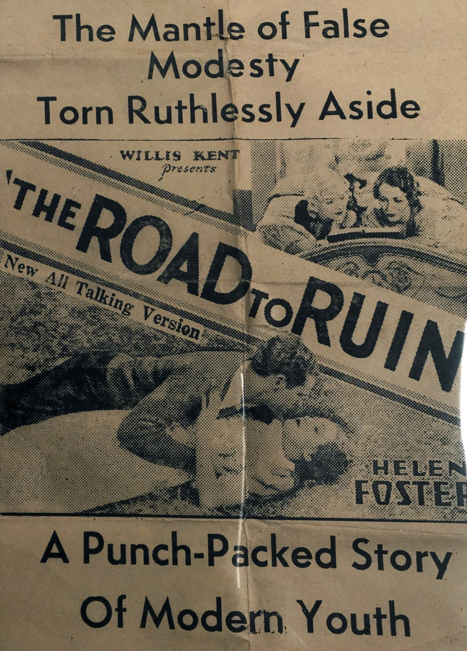 Princess Theatre flyer circa 1934. The Road to Run was a film about a young girl whose life is ruined by sex and drugs. It was boycotted by the Catholic Church.