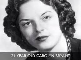 Carolyn Bryant.