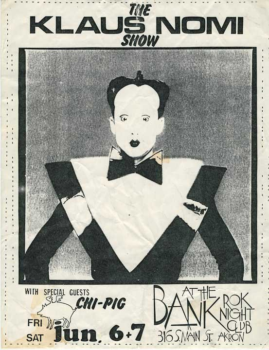 Theatrical New Wave artist Klaus Nomi performed with local New Wave band Chi-Pig at the Bank to a sold-out crowd in 1980.