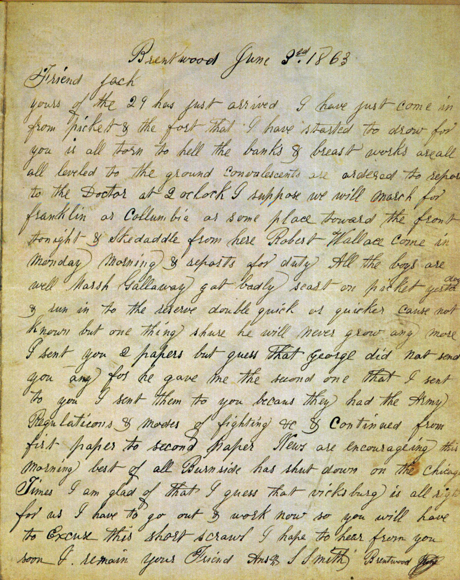 """This is a letter written in June 1863 by A. Smith, serving with the US Army at Camp Brentwood. """"Dear Jack, I have just come in from pickets. The fort I have just started to draw from you is all torn to hell. the banks and breastworks are all leveled to th"""