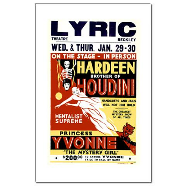 Advertisement for Hardeen, brother of Houdini, preforming at the Lyric Theater in Beckley.