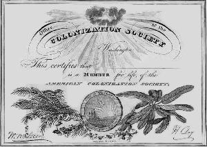 A certificate of membership to the American Colonization Society.  They were sold to raise money for the cause.