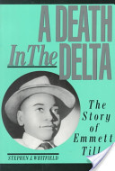 A Death in the Delta: The Story of Emmett Till. For more information, click on the link below.