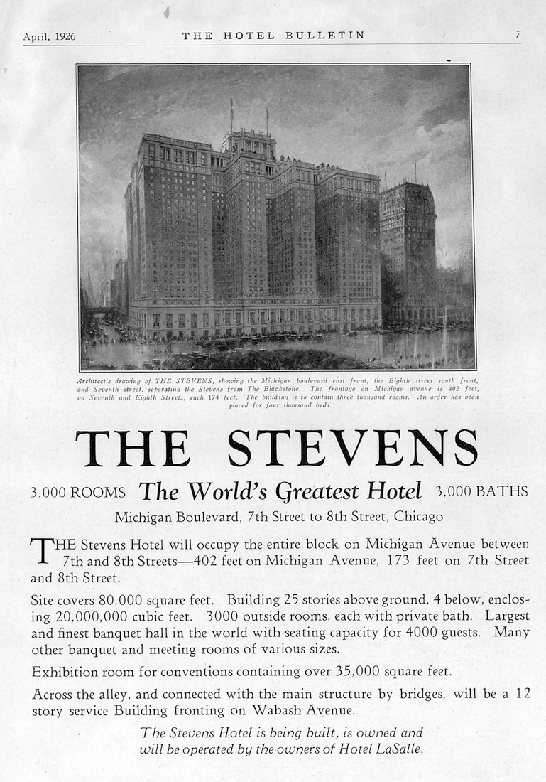 When the Stevens opened, it was one of the most luxurious in the world thanks to its innovative design that offered bathrooms and exterior windows for each o the three thousand guestrooms.