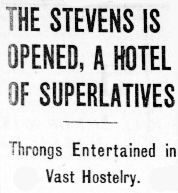 The hotel made headlines even prior to its opening thanks to its size and the publicity efforts of manager Ernest Stevens. Chicago Tribune, May 3, 1927.