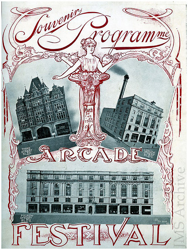 This 1904 program for a city festival shows how central the Arcade was to the downtown area during its rapid growth in the early 20th century.