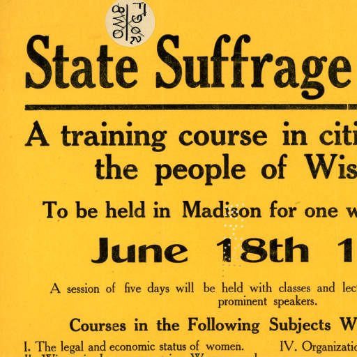 The Wisconsin Woman Suffrage Association operated suffrage schools in 1914. These schools helped promote the idea of universal suffrage and recruiter participants and leaders in the final years of the fight for equal suffrage.