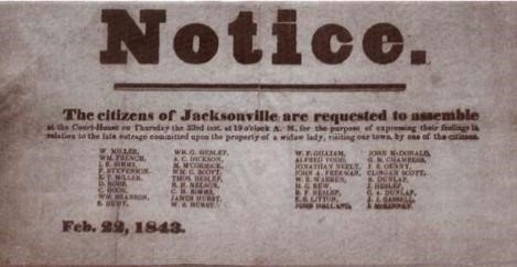 A Notice of the Anti-Negro Steeling to 	gather at the court house on Thursday February 22, 1843 at 10:00.