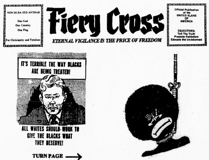 Racist cartoon featured in The Fiery Cross, a KKK newsletter, used against the KKK in court.