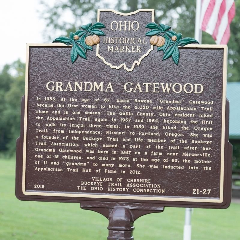 The historical marker erected in honor of Grandma Gatewood was established in 2016. It is located at Cheshire Village Park in Gallia County, Ohio. The Village of Cheshire, Buckeye Trail Association, and The Ohio History Connection collectively decide