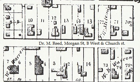 1854 map of Dr. Reed's house, unknown lot, located on Morgan street, between West & Church St.