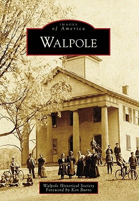 The museum building was used to grace the cover of a book about Walpole with a forward by Ken Burns.
