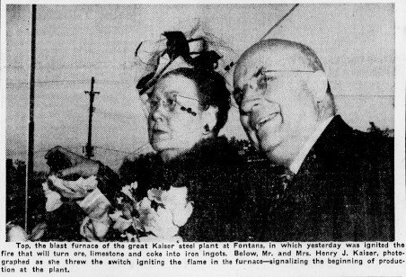 Henry J. Kaiser and his wife Bess at the opening of the Fontana facility. Kaiser was reportedly particularly proud of opening the first fully integrated steel facility on the Pacific coast (San Bernardino Sun).