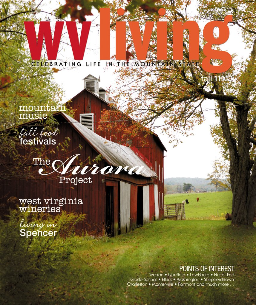Cover of the WV Living Fall 2011 issue featuring a photo of an Aurora project location.
