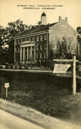 Tusculum College postcard featuring the Science Hall and the campus sign.
