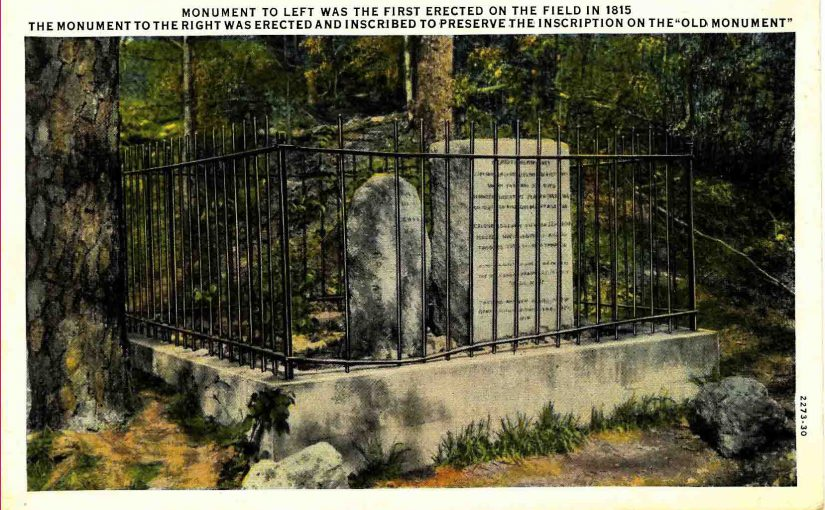 The smaller marker first memorialized the battleground here in 1815, only 35 years after the battle.  Postcard from the 1920s that shows the two monuments behind an iron fence to protect them from vandals