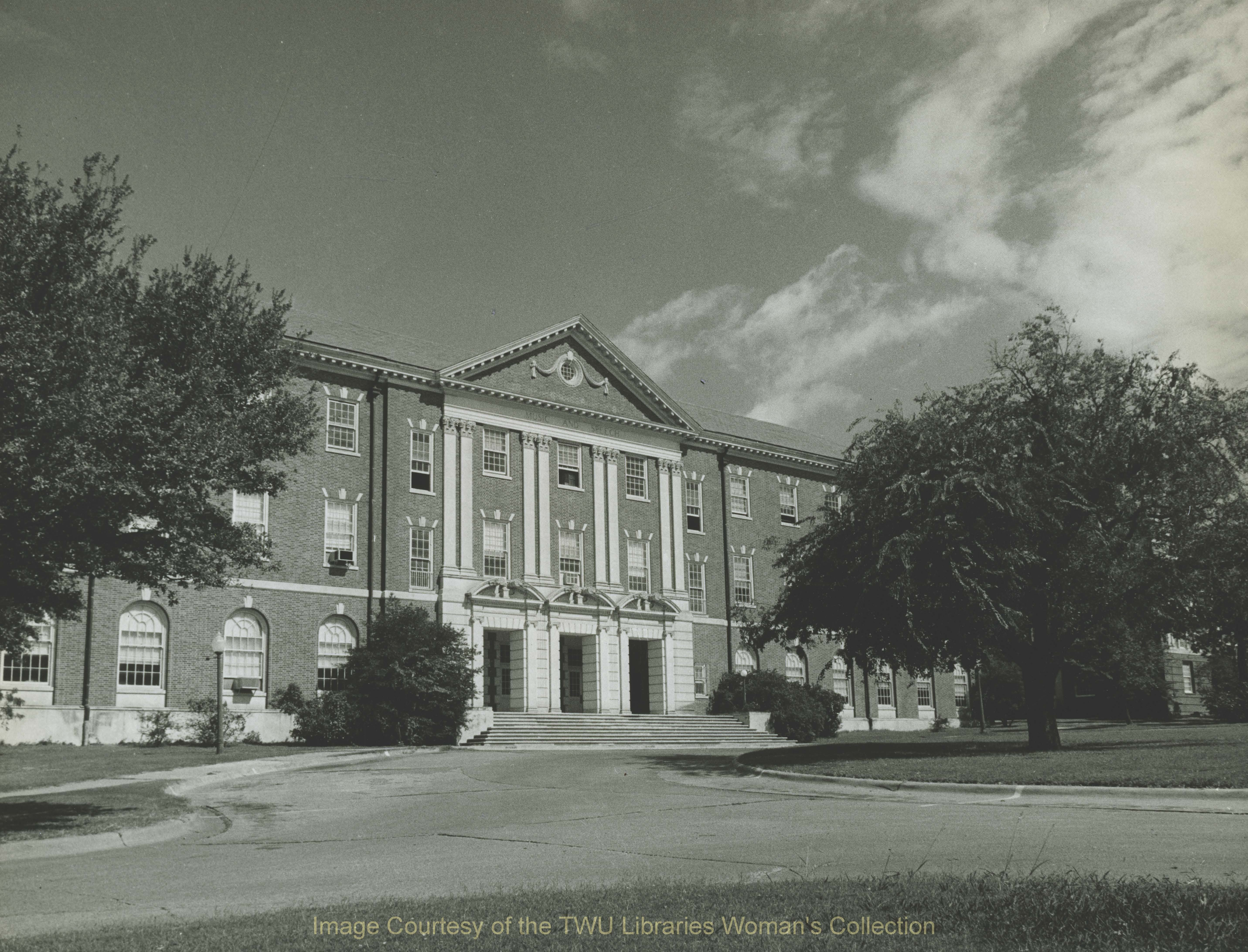 TWU Music Building Unknown Date. Courtesy of the Texas Woman's University Woman's Collection