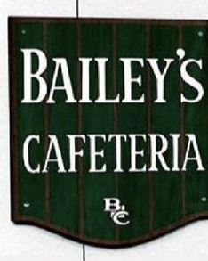 The Bailey's Cafeteria Sign