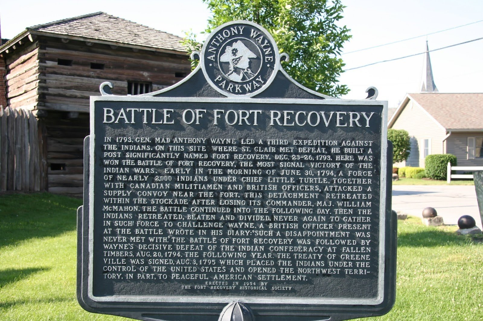 Anthony Wayne Parkway sign, in remembrance of the Battle of Fort Recovery that was constructed in 1954 by the Historical Society.