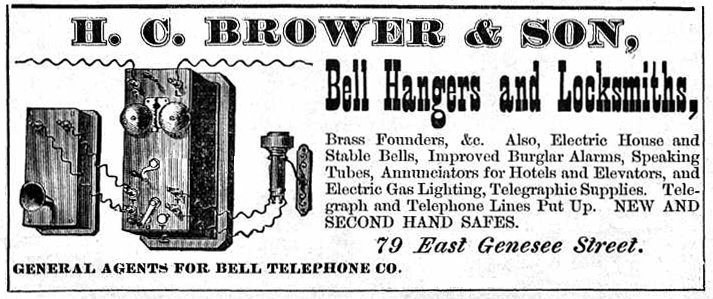 H. C. Brower & Son - Bell Hangers and Locksmiths - 1879 -- The Browers help build the telephone network in Syracuse via their business.