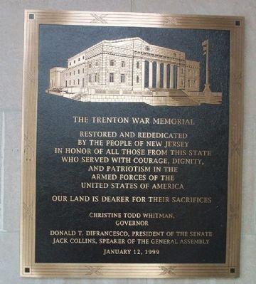 Trenton War Memorial Rededication Marker, taken by Gary Nigh, November 2007