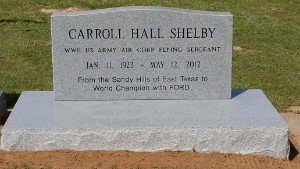 The grave of Carroll Shelby.