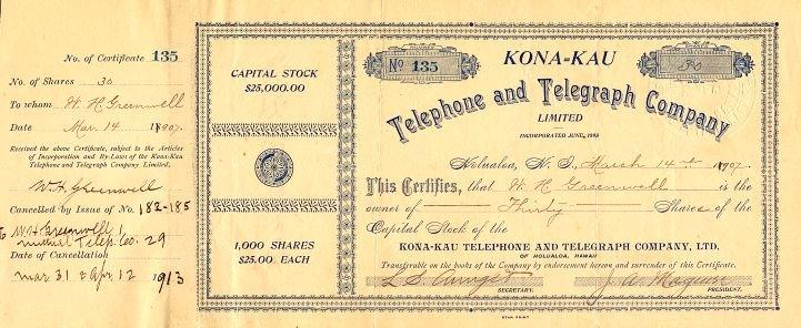 Kona Kau Telephone and Telegraph Company - stock certificate - Mar 14, 1907 to HH Greenwell (Scripophily)