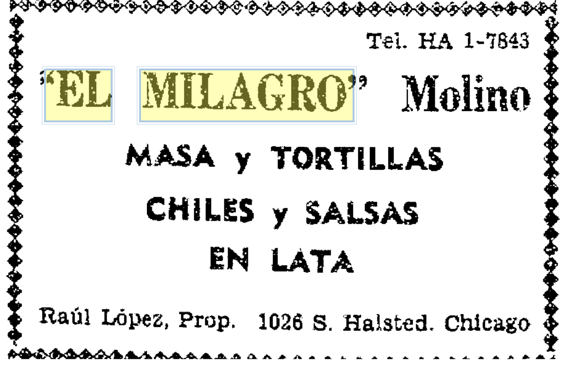 One of the earliest advertisements for the tortillas in 1953. The location is the original building where UIC now stands.