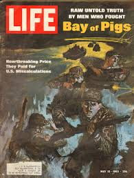Life magazine cover of the Bay of Pigs