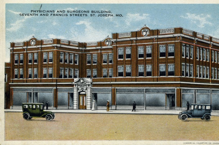 Postcard, Physicians & Surgeons Building, 7th & Francis, c. 1920. The three-story brick building on the corner, glass storefronts on the first story. Stone pillar entrance in the center.  Image provided by the St. Joseph Museums, Inc.