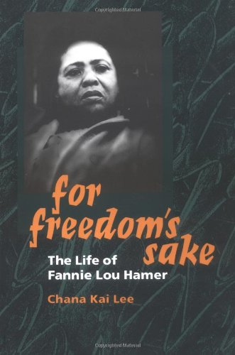 For Freedom's Sake: The Life of Fannie Lou Hamer-Click the link below for more information about this book